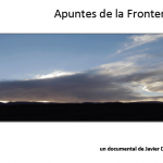 Documental_Apuntes_de_la_Frontera