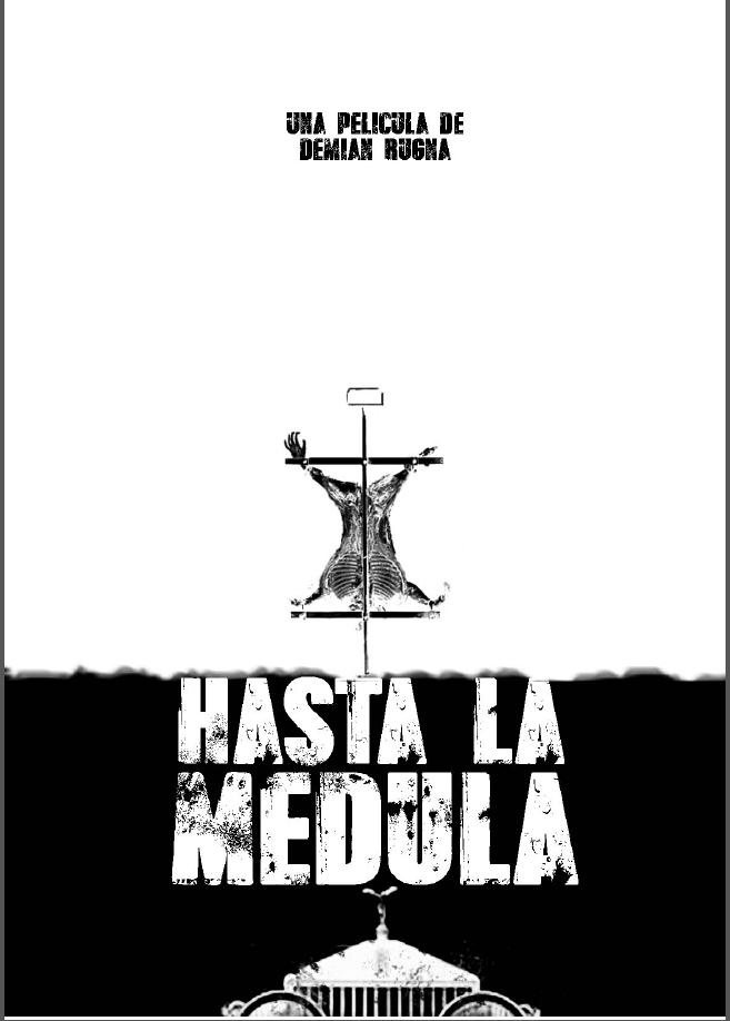 Película_Hasta_la_Médula_afiche_01