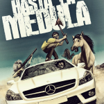 Película_Hasta_la_Médula_afiche_02